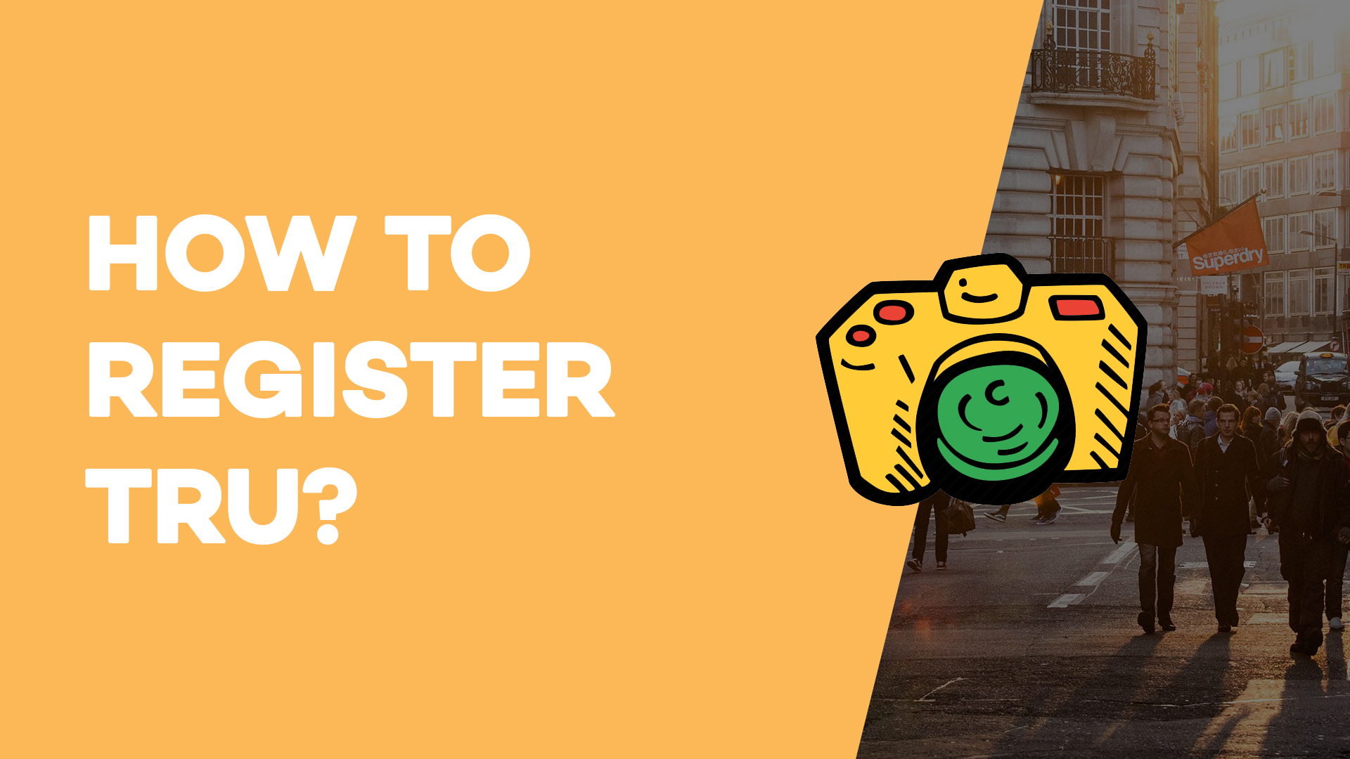 How to register Tru?